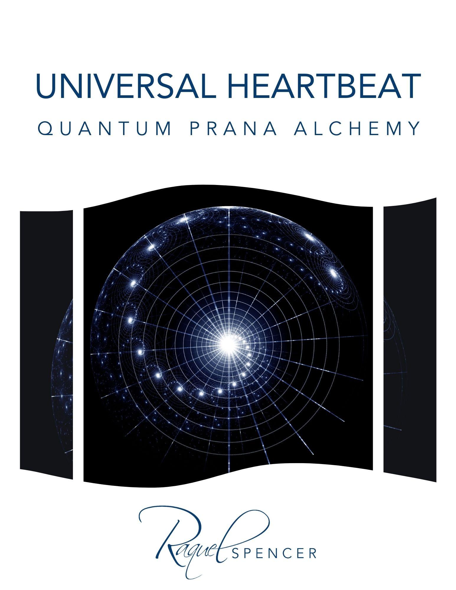 Universal Heartbeat - Quantum Prana Alchemy
